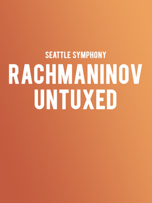 Seattle Symphony Orchestra: Gustavo Gimeno - Rachmaninov Untuxed at Benaroya Hall