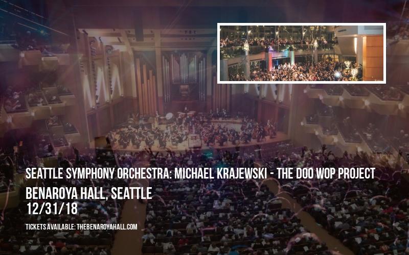 Seattle Symphony Orchestra: Michael Krajewski - The Doo Wop Project at Benaroya Hall