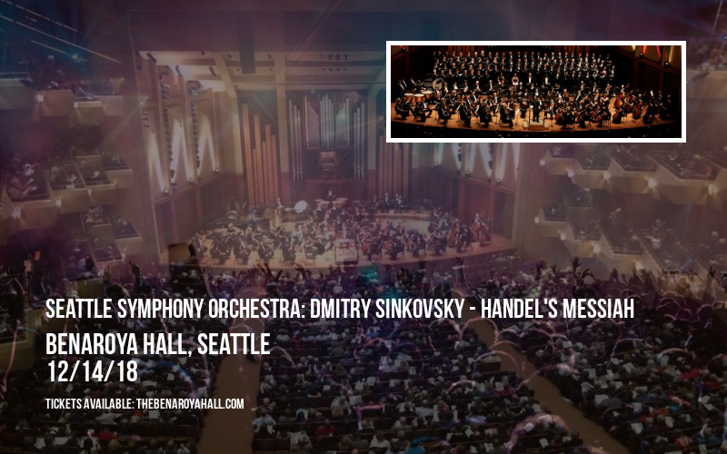 Seattle Symphony Orchestra: Dmitry Sinkovsky - Handel's Messiah at Benaroya Hall