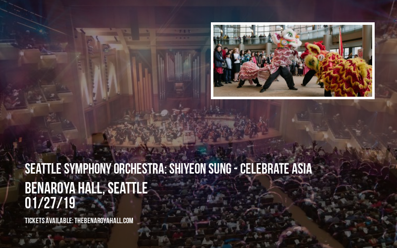 Seattle Symphony Orchestra: Shiyeon Sung - Celebrate Asia at Benaroya Hall