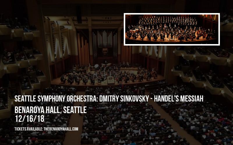 Seattle Symphony Orchestra: Dmitry Sinkovsky - Handel's Messiah at Benaroya Hall
