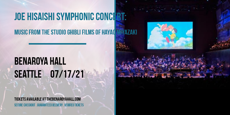 Joe Hisaishi Symphonic Concert: Music From The Studio Ghibli Films of Hayao Miyazaki at Benaroya Hall
