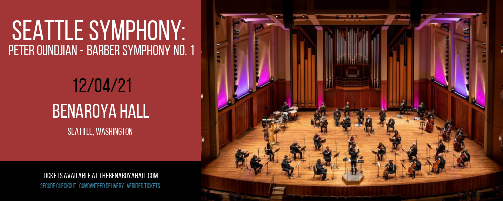 Seattle Symphony: Peter Oundjian - Barber Symphony No. 1 at Benaroya Hall