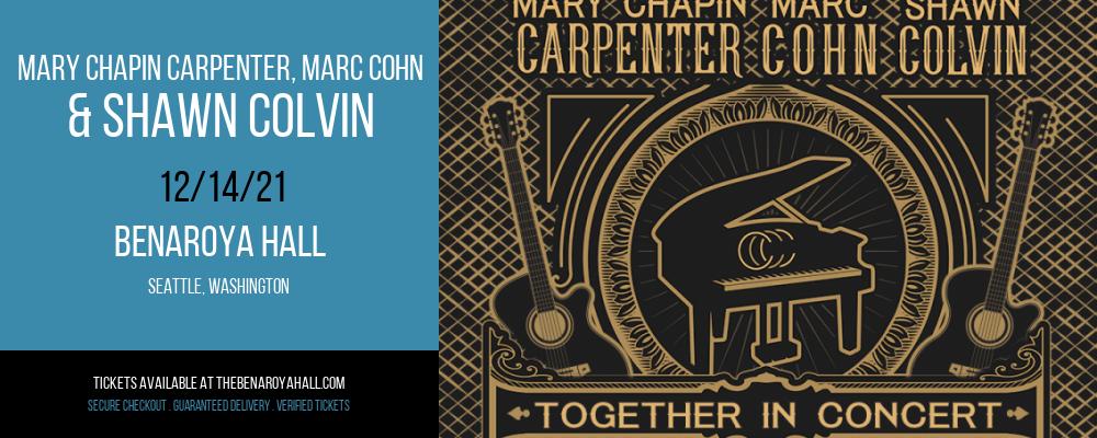 Mary Chapin Carpenter, Marc Cohn & Shawn Colvin at Benaroya Hall