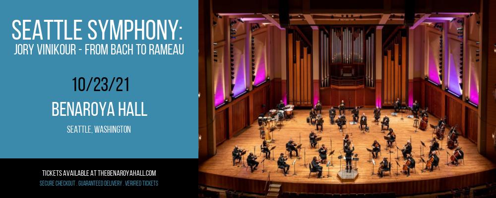 Seattle Symphony: Jory Vinikour - From Bach to Rameau at Benaroya Hall