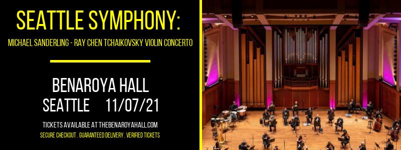 Seattle Symphony: Michael Sanderling - Ray Chen Tchaikovsky Violin Concerto at Benaroya Hall