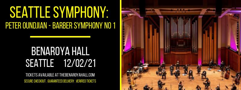 Seattle Symphony: Peter Oundjian - Barber Symphony No 1 at Benaroya Hall