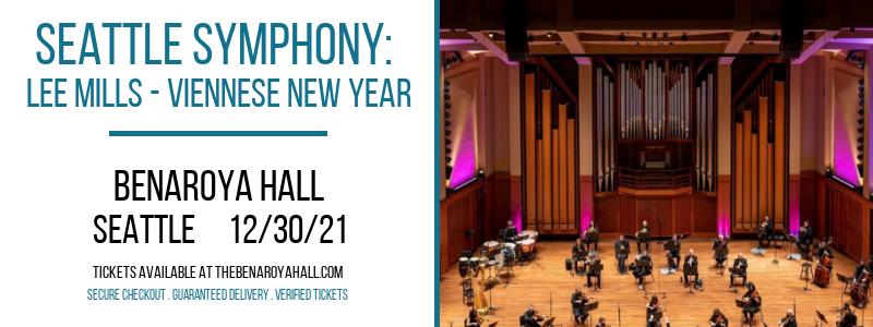 Seattle Symphony: Lee Mills - Viennese New Year at Benaroya Hall
