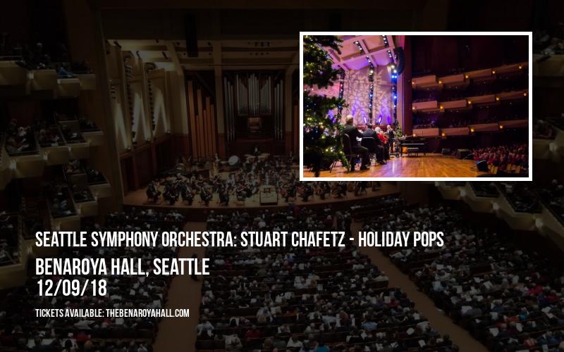 Seattle Symphony Orchestra: Stuart Chafetz - Holiday Pops at Benaroya Hall
